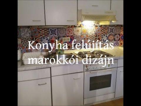 Konyha felújítás marokkói dizájn DIY / Moroccan style kitchen ...