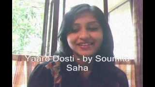| Yaaro Dosti |Female Version | Soumita Saha |