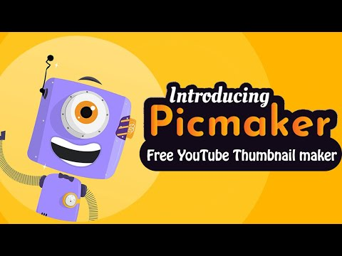 Introducing Picmaker - Free DIY Thumbnail maker for YouTube