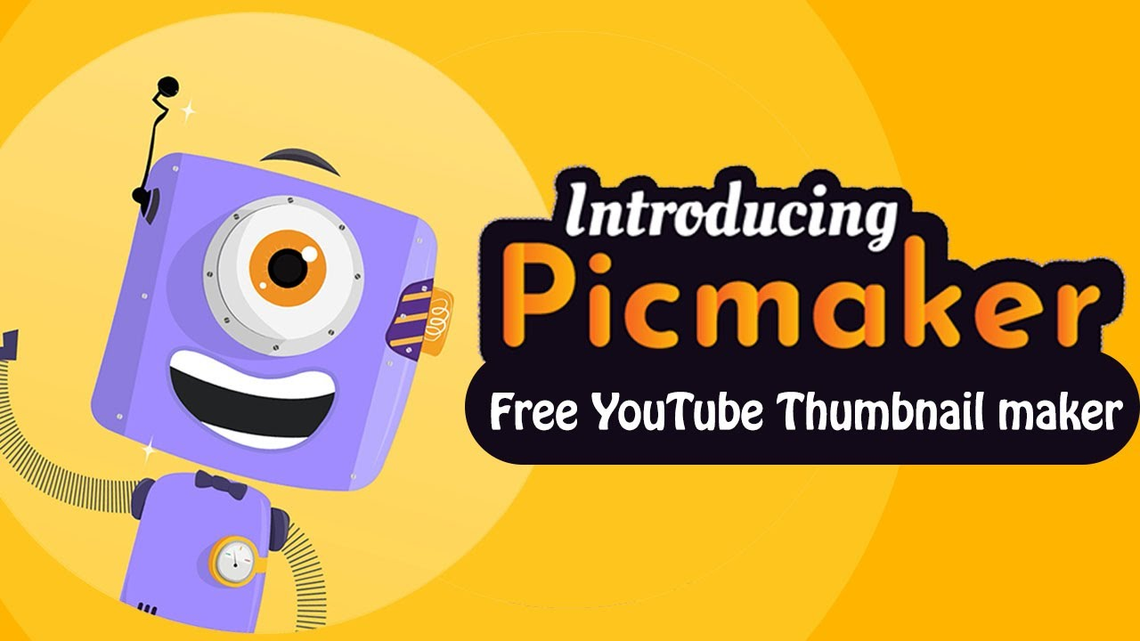 Picmaker - World's 1st DIY YouTube thumbnail maker with 700+