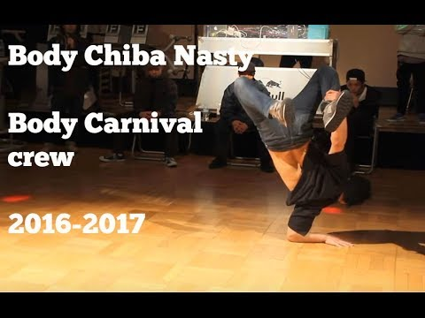 Bboy Chiba Nasty tricks and blowups 2017. Body Carnival's craziest talent.