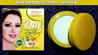 Due Beauty Cream Review, Benefits, Uses, Price, Side Effects | Skin Whitening Face Care Products