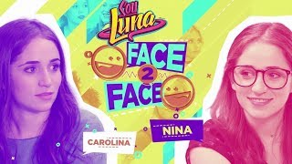 Carolina & Nina Face to Face | Sou Luna