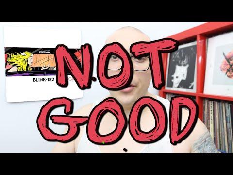 Blink-182's California: NOT GOOD