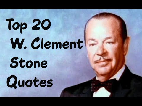 Top 20 W Clement Stone Quotes Businessman Philanthropist And