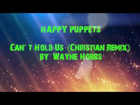 Can't Hold Us Christian Remix (Christian puppets)