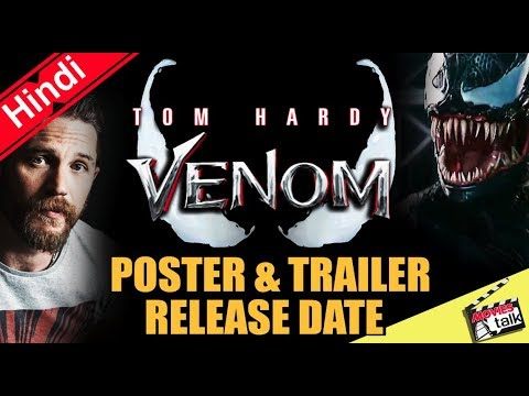 VENOM Poster & Trailer Release Date [Explained In Hindi]