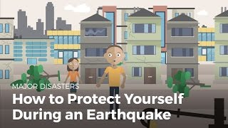 How to Protect Yourself During an Earthquake | Disasters