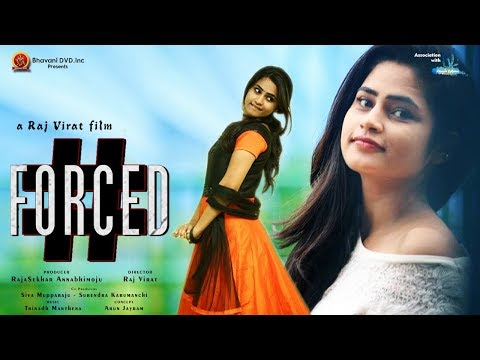 #Forced Short Film - 2017 Telugu Short Film || Raj Virat || Bhavani HD Movies