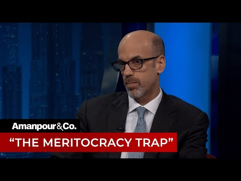 Is Meritocracy a Sham? | Amanpour and Company