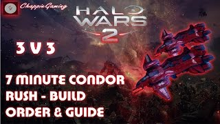 HALO WARS 2: 7 MINUTE CONDOR RUSH! Build order and Guide