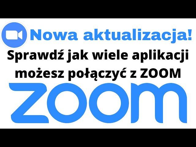 Jak korzystać z wielu nowych aplikacji w ZOOM 👩🏽💻 Nowa aktualizacja 👨🏽💻