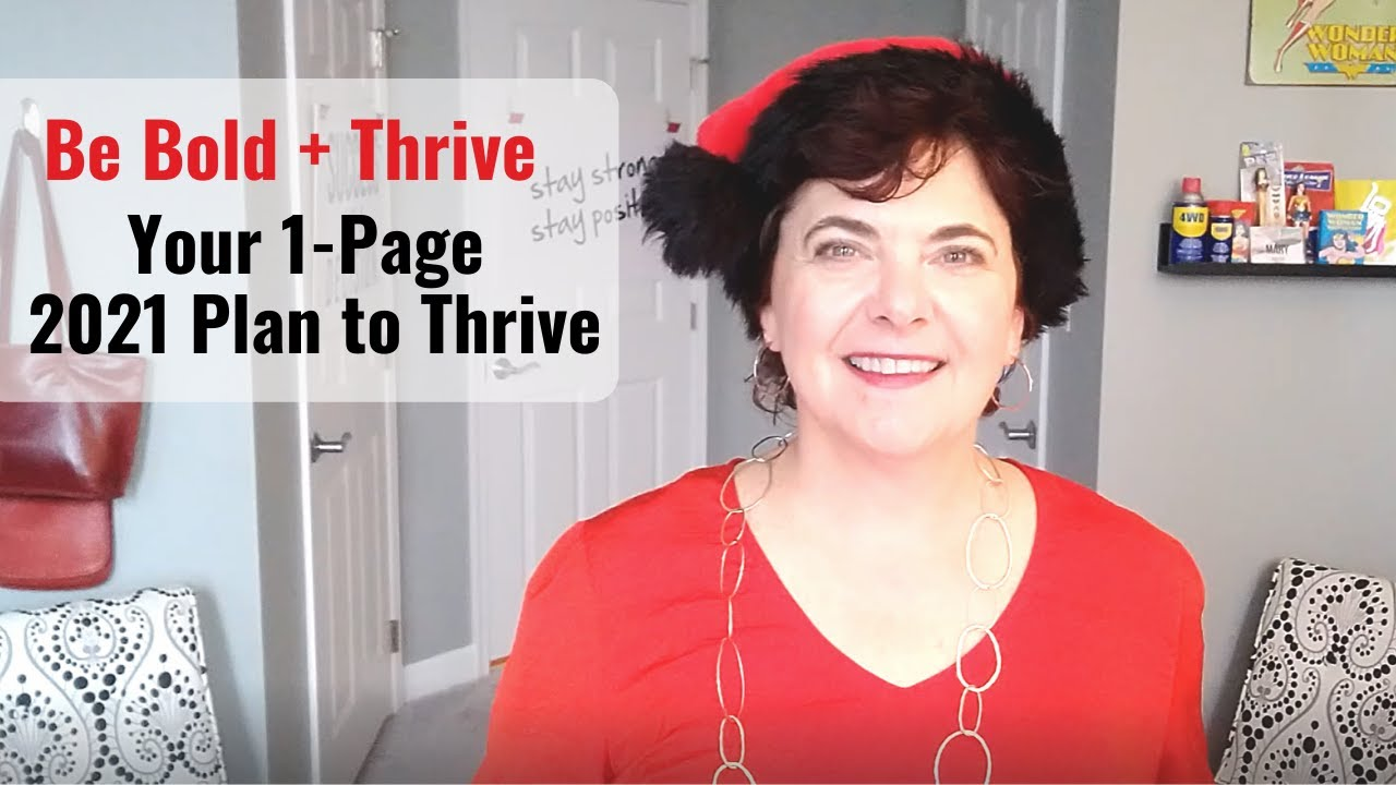 [Be Bold + Thrive] Your One-Page 2021 Plan To Thrive