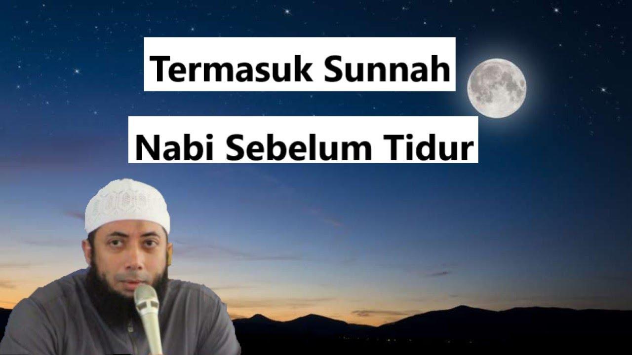 WAJIB DICONTOH !!! Inilah Yang Nabi Muhammad ﷺ Lakukan Sebelum Tidur - Ustadz Khalid Basalamah