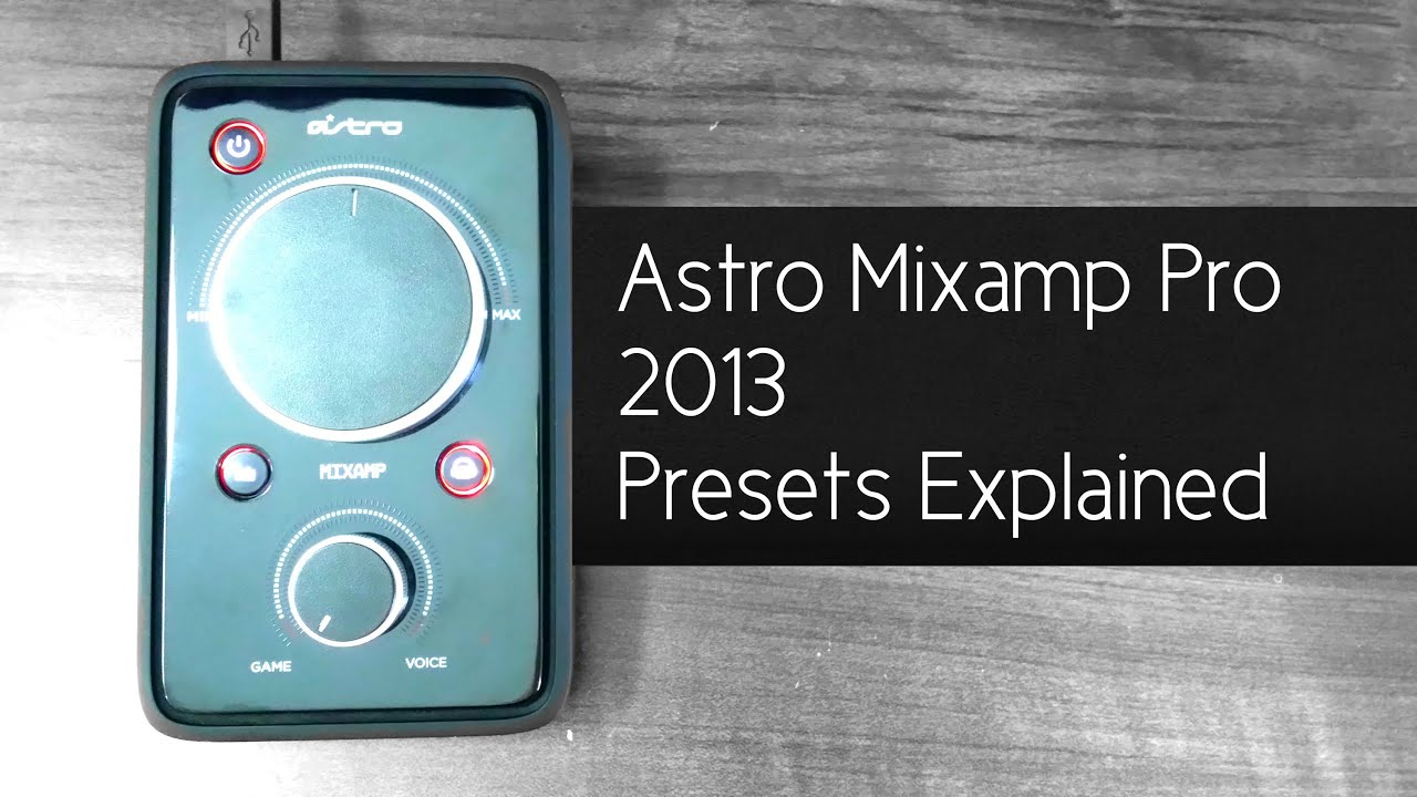 astro mixamp pro 2013 presets explained youtube rh youtube com Astro A40 Update Astro A40 Headset Review
