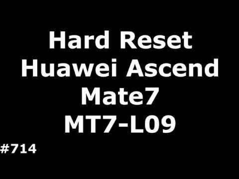 Сброс настроек Huawei Mate 7 MT7-L09 (Hard Reset Huawei Ascend Mate 7 MT7-L09)
