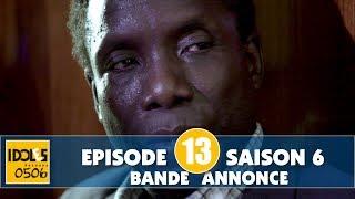 IDOLES - saison 6 - épisode 13 : la bande annonce