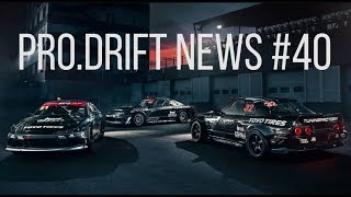 PRO DRIFT NEWS | DRIFT NEWS #40