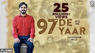 97 De Yaar (OFFICIAL VIDEO) | Kulwinder Billa | The Boss | Latest Punjabi songs 2020