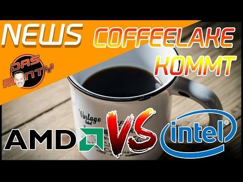 INTEL VS AMD   INTEL REAGIERT MIT COFFEELAKE   Das Monty - Deutsch