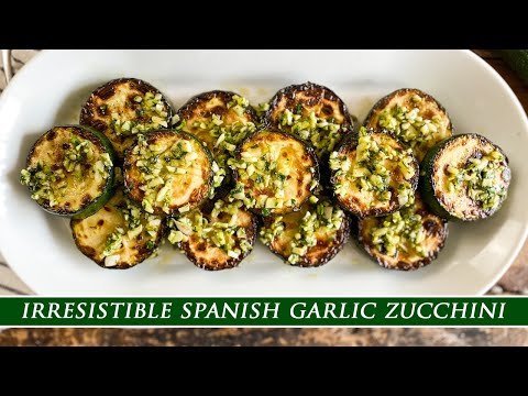 Spanish Garlic Zucchini | A Dish you Won´t be Able to Resist