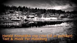 Harald Kronståhls visa (Visa till en politiker) - Per Malmborg