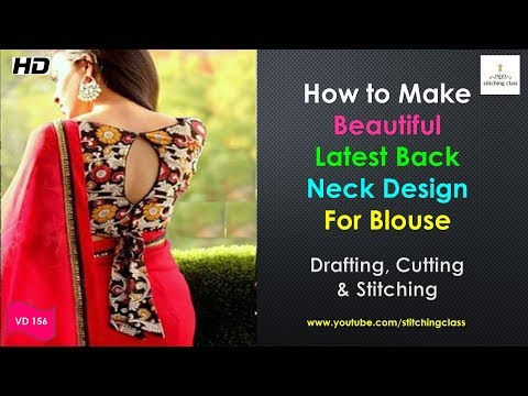 How To Make Beautiful Latest Neck Design For Blouse, Blouse Back Neck Design