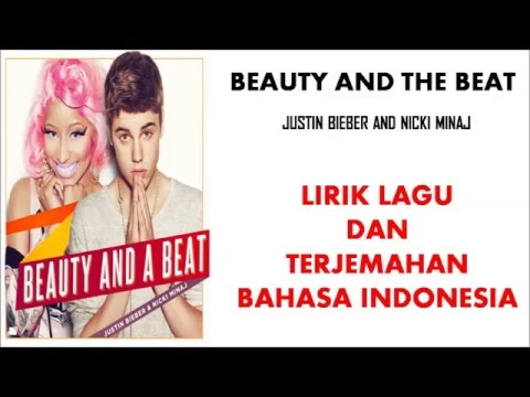 BEAUTY AND THE BEAT  - JUSTIN BIEBER FT NICKI MINAJ (COVER)|LIRIK DAN TERJEMAHAN BAHASA INDONESIA