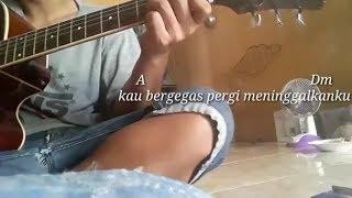 Asmara 2 (sakit hati) | cover gitar. With lirik+chord
