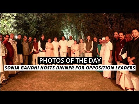 Photos Of The Day: Sonia Gandhi Hosts Dinner For Opposition Leaders