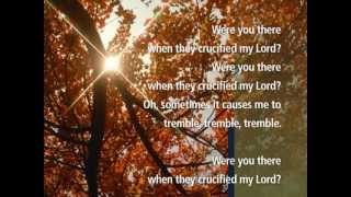 Were You there, When they Crucified my Lord ? - Hymns from Visual Worship Media