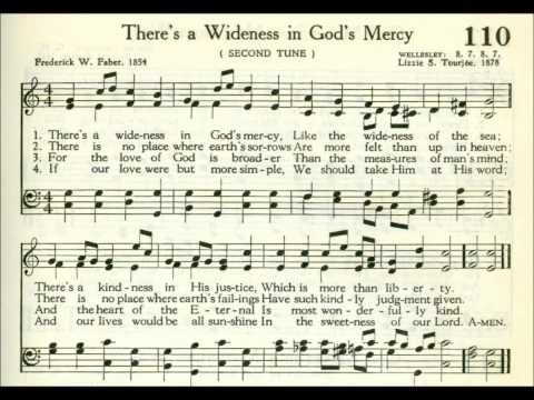 There's a Wideness in God's Mercy  (Wellesley)