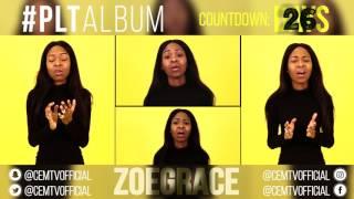 Zoe Grace PLTAlbum Countdown 26 Days To Go Eye On The Sparrow.mp3