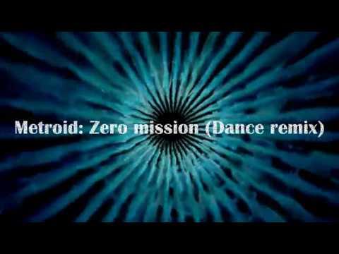 Metroid: Zero mission theme Dance remix