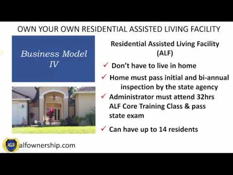 Business Model IV Residential Assisted Living Ownership Video 4 of 4