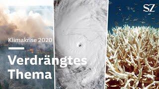 Klimakrise 2020 - Verdrängtes Thema