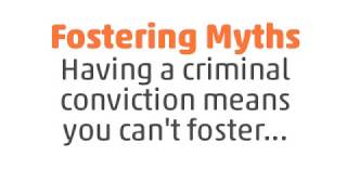 Fostering myths - having a criminal conviction means you can't foster.. thumbnail