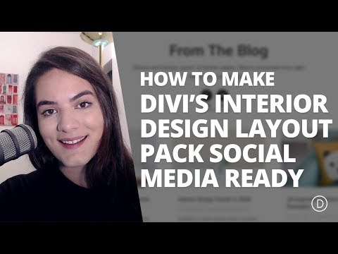 How to Make the Interior Design Layout Pack Social Media Ready with Divi & Monarch