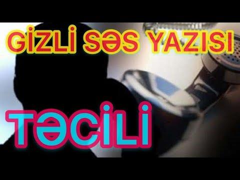 GİZLİ Səs Yazısı Yayımlandı  ŞAMAXI Rayonu