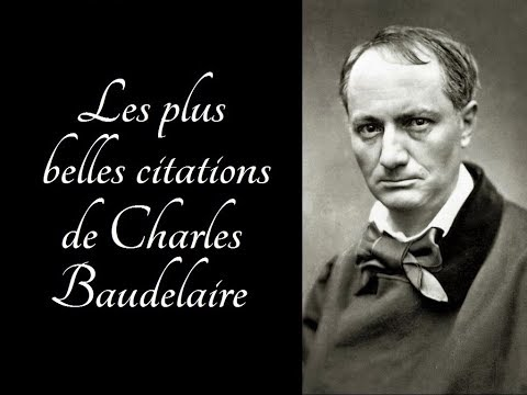 Les Plus Belles Citations De Charles Baudelaire Youtube