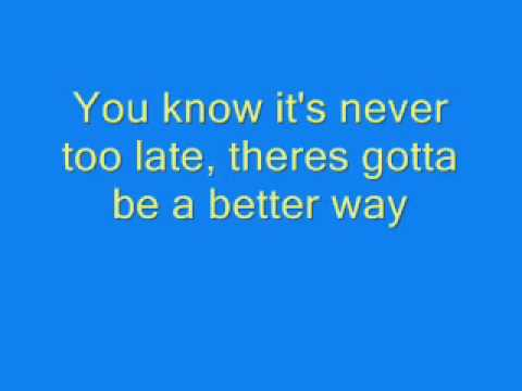 Never Too Late- Hedley with lyrics