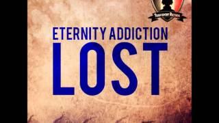 Eternity Addiction  Lost (Original mix)