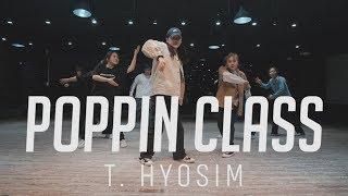 POPPIN CLASS T. HYOSIM ll @gbacademy 대전댄스학원