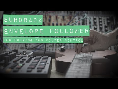 Eurorack Envelope Follower for Ducking and Filter Control