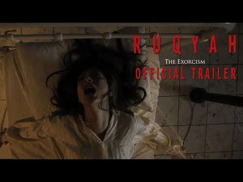 RUQYAH: THE EXORCISM - Official Trailer