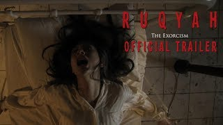 Video RUQYAH: THE EXORCISM - Official Trailer download MP3, 3GP, MP4, WEBM, AVI, FLV Mei 2018