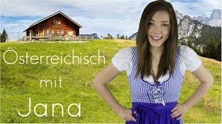 Österreichisch für Anfänger / Dialekt mit Jana / lustige Wörter