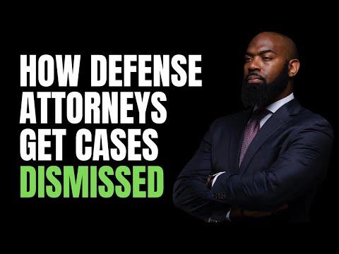 How Criminal Defense Attorneys Get Cases Dismissed