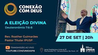 CONEXÃO COM DEUS AO VIVO - Igreja Presbiteriana Unida de São Paulo - 27/09/2021