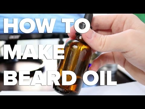 How To Make Beard Oil...The Full AND Complete Guide